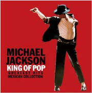 King of Pop Greatest Hits Mexican Collection