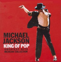 king_of_pop-greatest_hits_mexican_collection.jpg